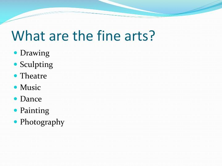 What are the fine arts