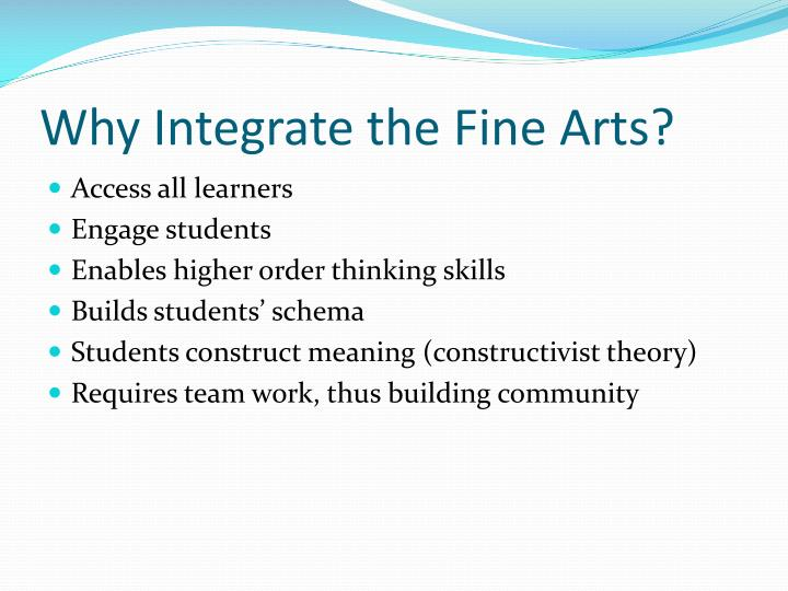 Why integrate the fine arts