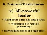 b features of totalitarianism1