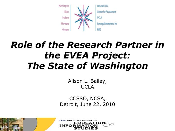 role of the research partner in the evea project the state of washington n.