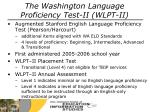 the washington language proficiency test ii wlpt ii