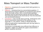 mass transport or mass transfer