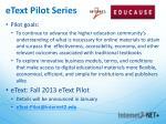 etext pilot series