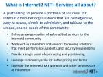 what is internet2 net services all about