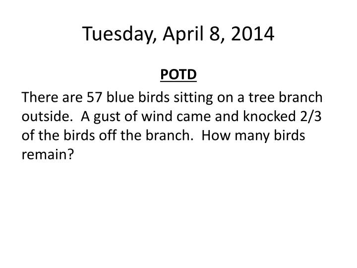 tuesday april 8 2014 n.