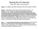 buying the lp interests same issue what is the property