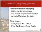 extended use regulatory agreements