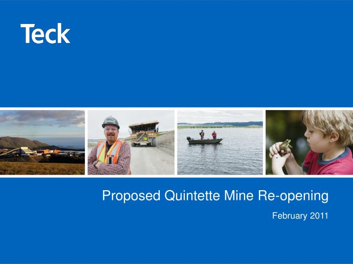 proposed quintette mine re opening n.