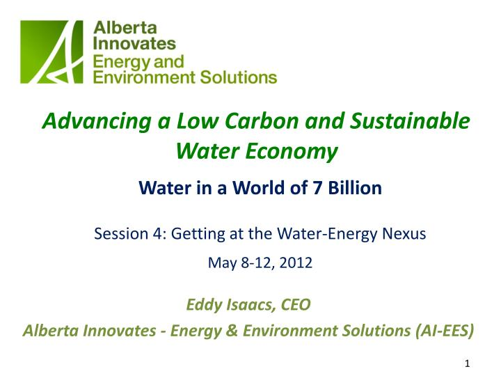 advancing a l ow carbon and sustainable water economy n.