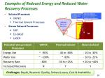 examples of reduced energy and reduced water recovery processes