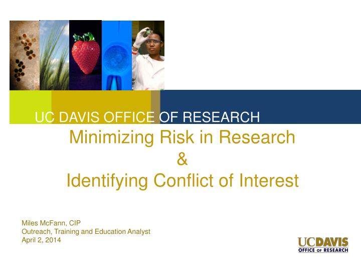 minimizing risk in research identifying conflict of interest n.