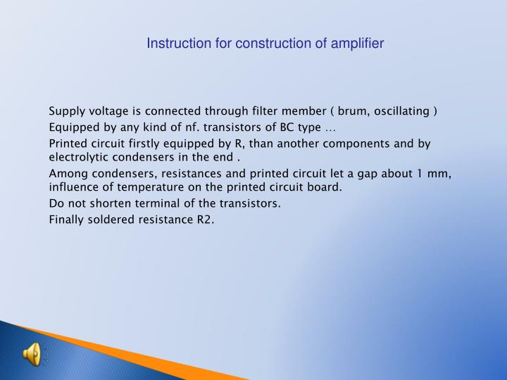 Instruction for construction of amplifier