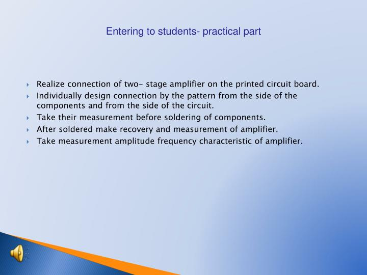 Entering to students- practical part