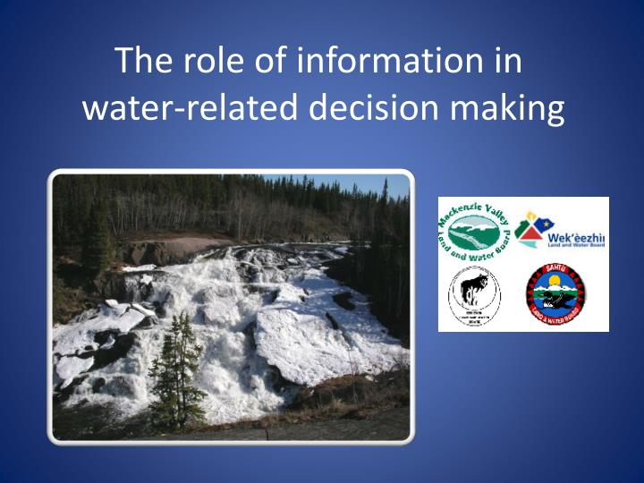 the role of information in water related decision making n.