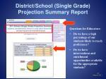 district school single grade projection summary report