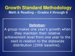 growth standard methodology math reading grades 4 through 8
