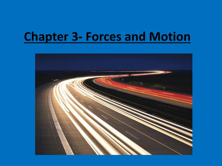chapter 3 forces and motion n.