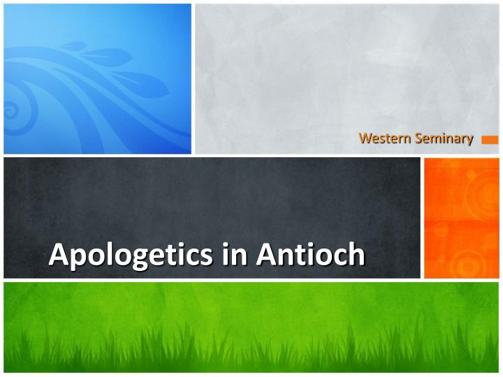 apologetics in antioch n.