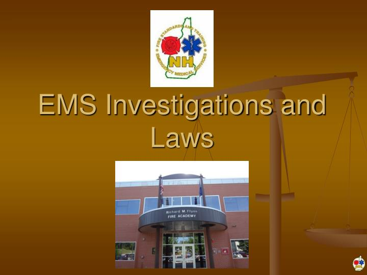 ems investigations and laws n.