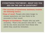 eyewitness testimony what did you see on the day in question1