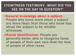 eyewitness testimony what did you see on the day in question2