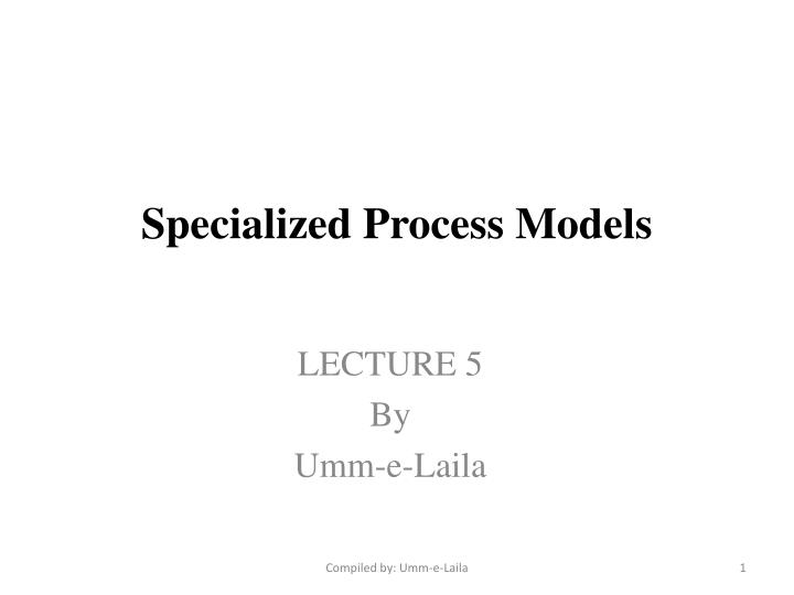 specialized process models n.