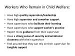 workers w ho remain in child welfare