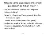 why do some students seem so well prepared like fish in water