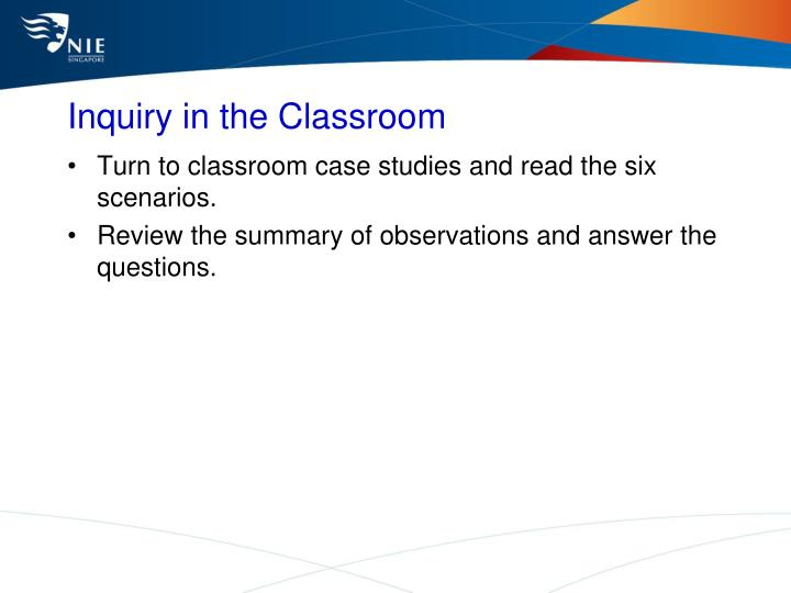 Inquiry in the Classroom