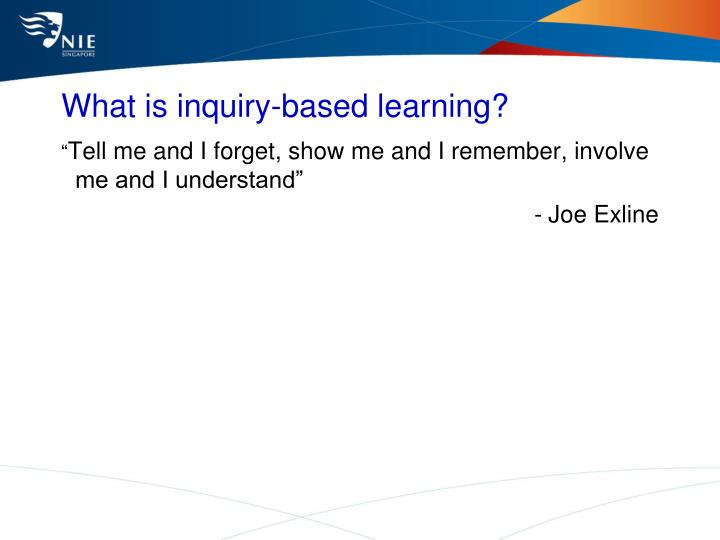 What is inquiry based learning