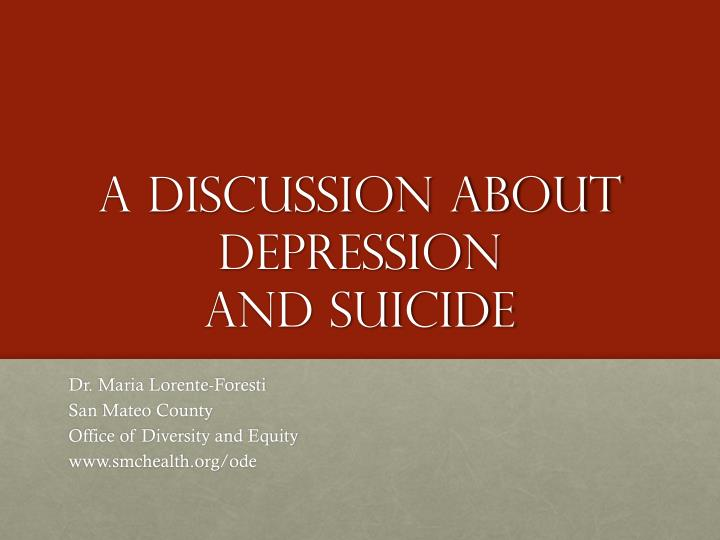 a discussion about depression and suicide n.