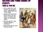 second and third series of events 458 445 bc