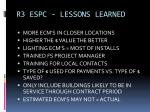 r3 espc lessons learned