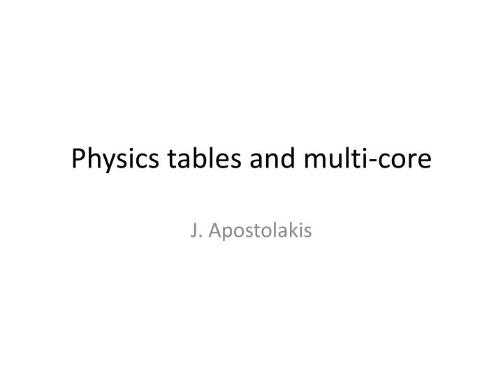 physics tables and multi core n.