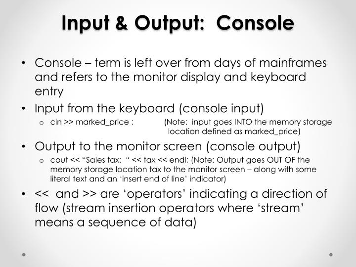 input output console n.