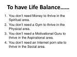 to have life balance