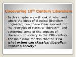 uncovering 19 th century liberalism1