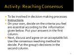 activity reaching consensus