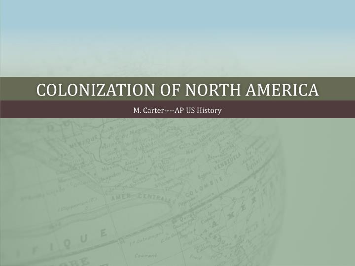 colonization of north america n.