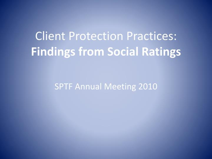 client protection practices findings from social ratings n.