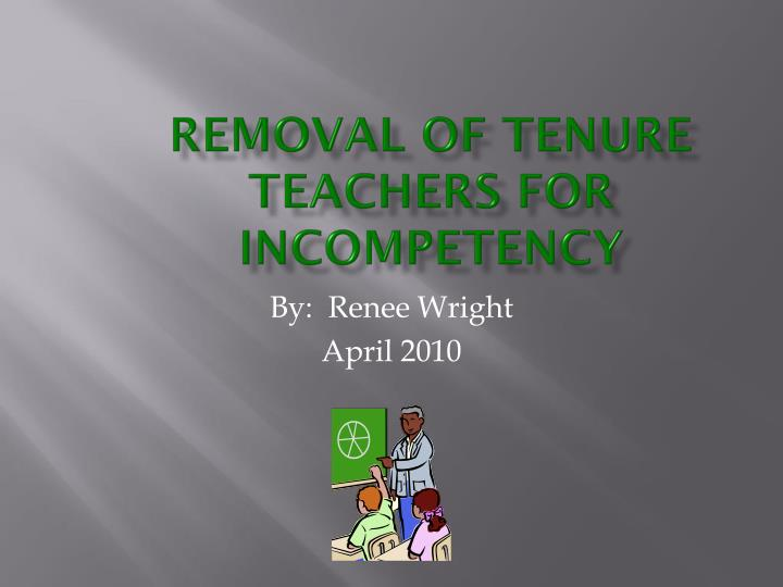 removal of tenure teachers for incompetency n.