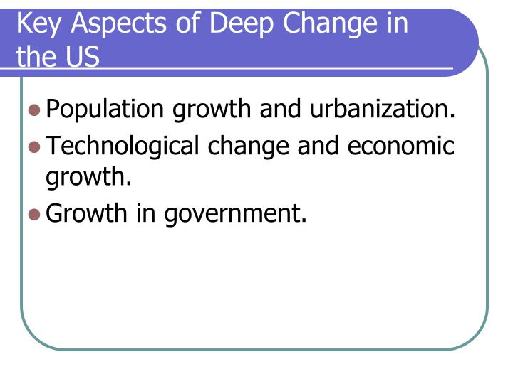 key aspects of deep change in the us n.