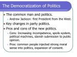 the democratization of politics