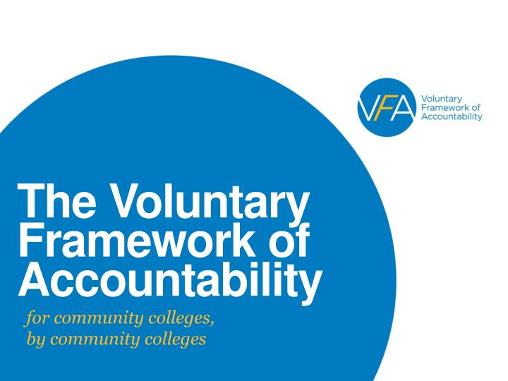 the voluntary framework of accountability n.