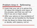 problem area 4 refereeing