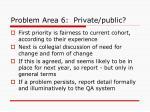 problem area 6 private public