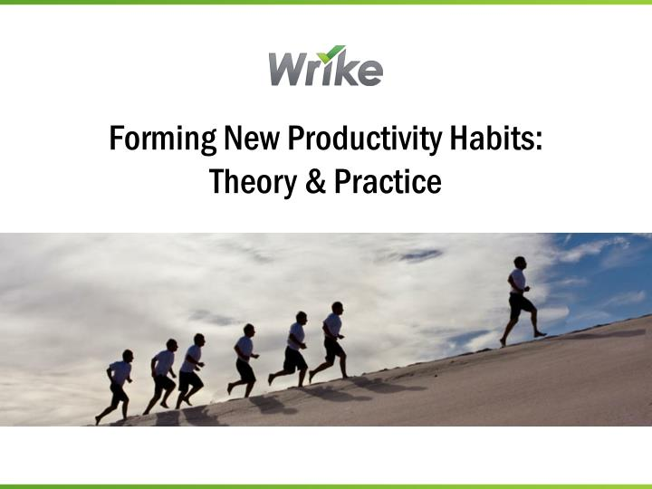 forming new productivity habits theory practice n.