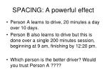 spacing a powerful effect