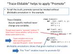 trace elidable helps to apply promote