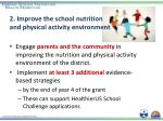 2 improve the school nutrition and physical activity environment1